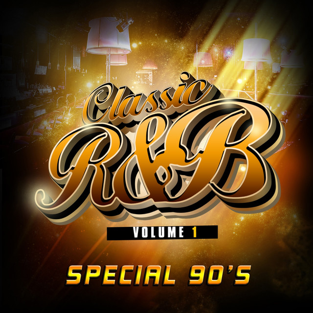 �^��r��'�n�_ClassicRnBspecial90s,Vol.1byVariousArtistsonSpotify