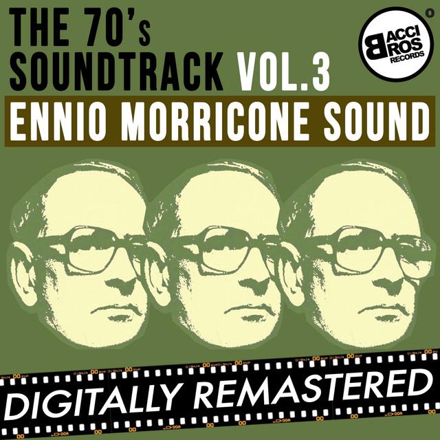 The 70's Soundtrack - Ennio Morricone Sound - Vol. 3 Albumcover
