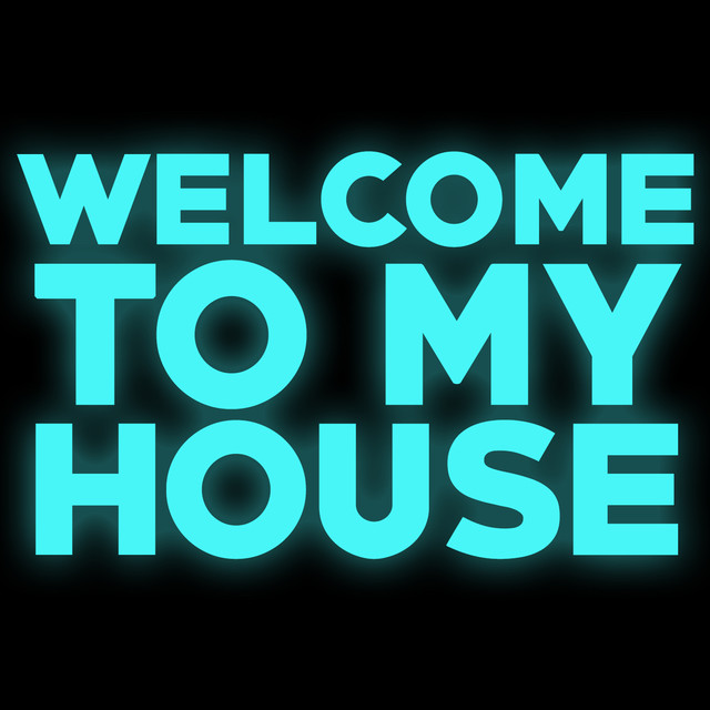 Welcome to my house by dj dira on spotify for My house house music