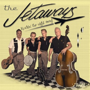 The Jetaways, Rockin' The Night Away på Spotify