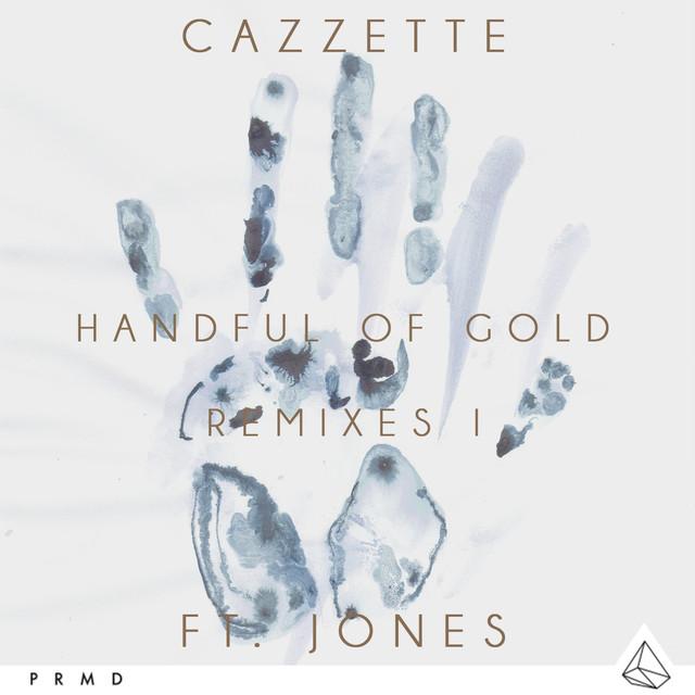 Handful Of Gold (Remixes I)