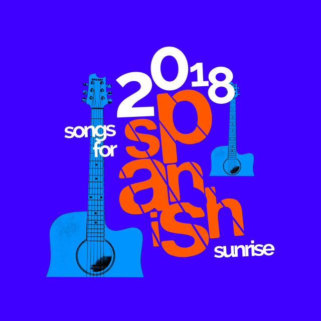 2018 Songs for Spanish Sunrise by United Guitar Players on