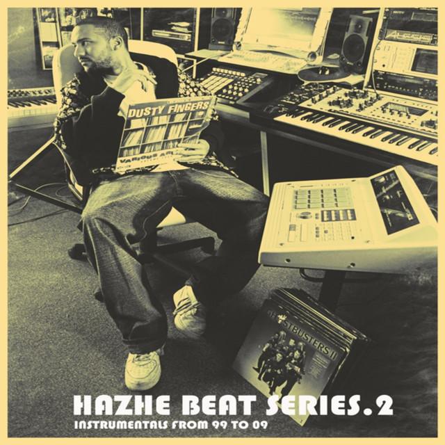 Hazhe Beat Series (Vol. 2. Instrumentals from 99 to 09)