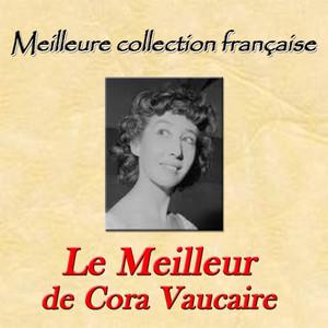 Meilleure collection française: Le meilleur de Cora Vaucaire album
