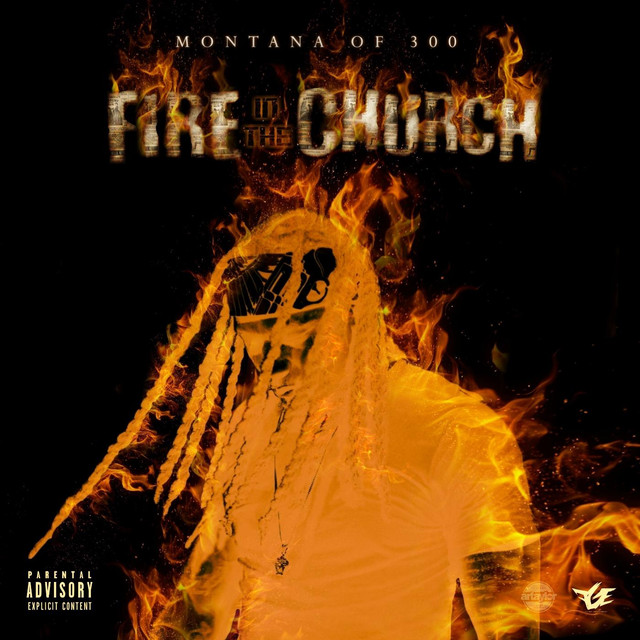Album cover for Fire in the Church by Montana of 300