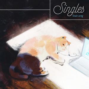 Singles - Louie Zong