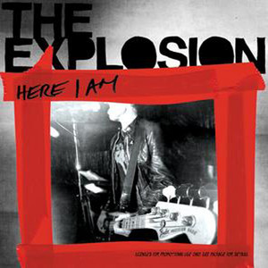 Here I Am - The Explosion