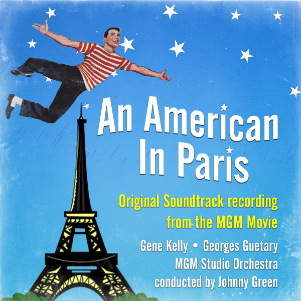 An American In Paris (Original Soundtrack Recording from the MGM Movie)