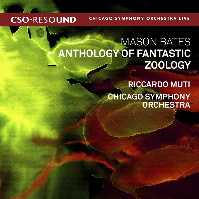 Mason Bates: Anthology of Fantastic Zoology (Live)