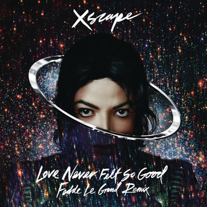 Love Never Felt so Good (Fedde Le Grand Remix Radio Edit) Albümü