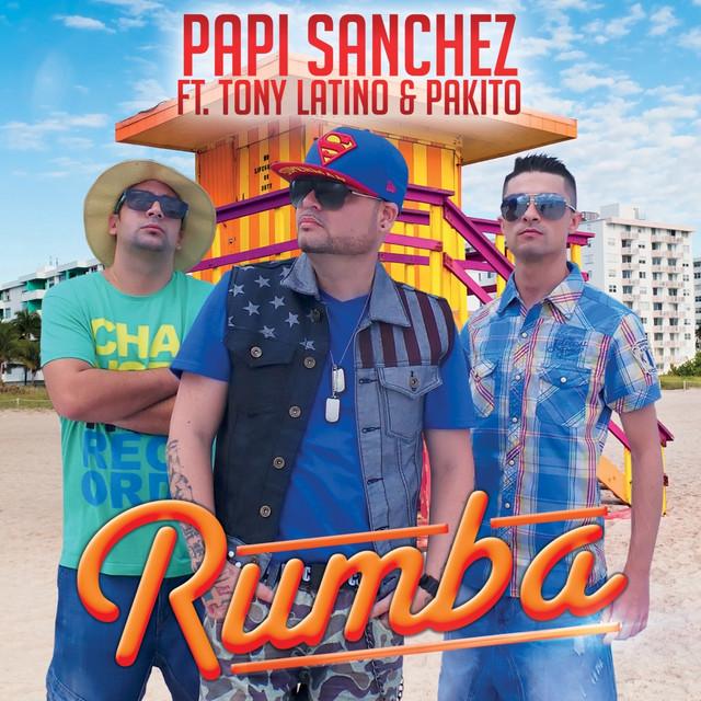Rumba (feat. Tony Latino, Pakito)