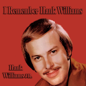 I Remember Hank Williams