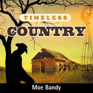 Timeless Country: Moe Bandy album