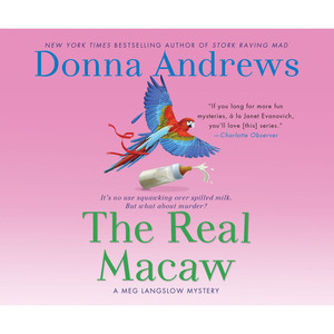 The Real Macaw - A Meg Langslow Mystery 13 (Unabridged) Audiobook
