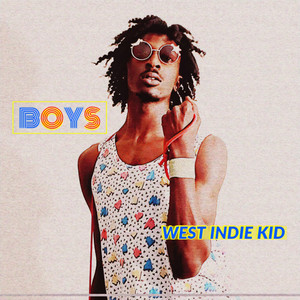Boys - West Indie Kid