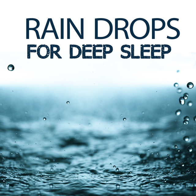 Rain Drops for Deep Sleep Albumcover