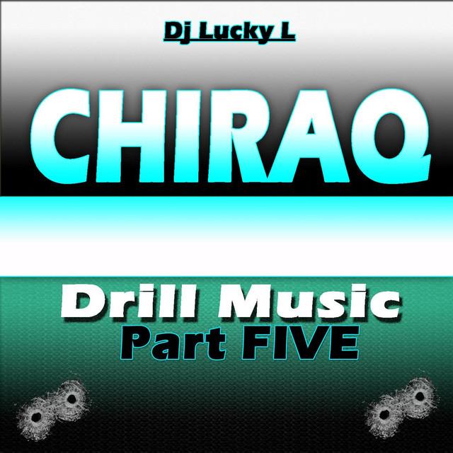 Chiraq Drill Music, Pt. 5