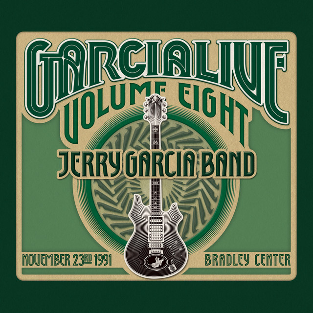 GarciaLive Volume Eight: November 23rd, 1991 Bradley Center