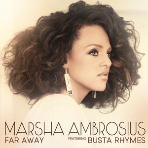 Marsha Ambrosius, Busta Rhymes Far Away cover