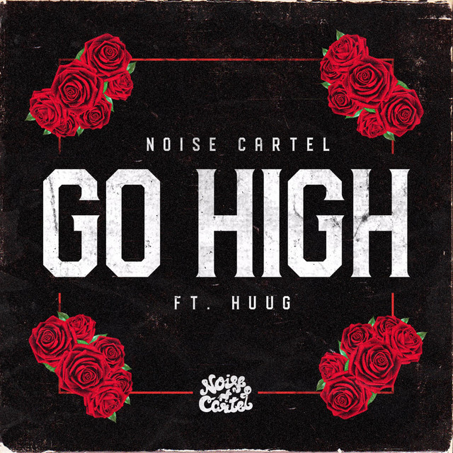 Noise Cartel & Huug - Go High