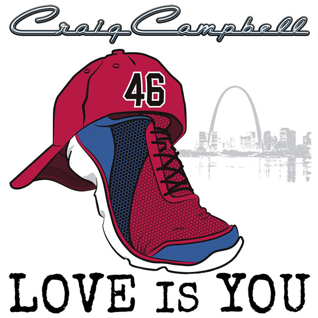 Craig Campbell Love Is You album cover