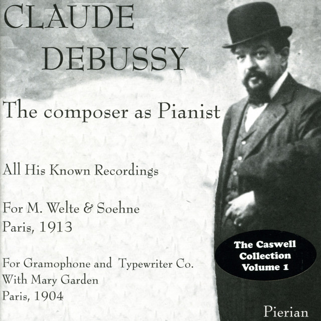 Debussy: The Composer as Pianist (1904, 1913) Albumcover