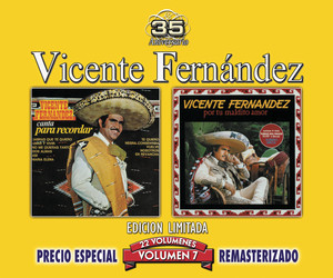 35 Anniversary Re-mastered Series, Vol. 7 - Vicente Fernandez