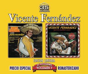 35 Anniversary Re-mastered Series, Vol. 7 - Vicente Fernandez