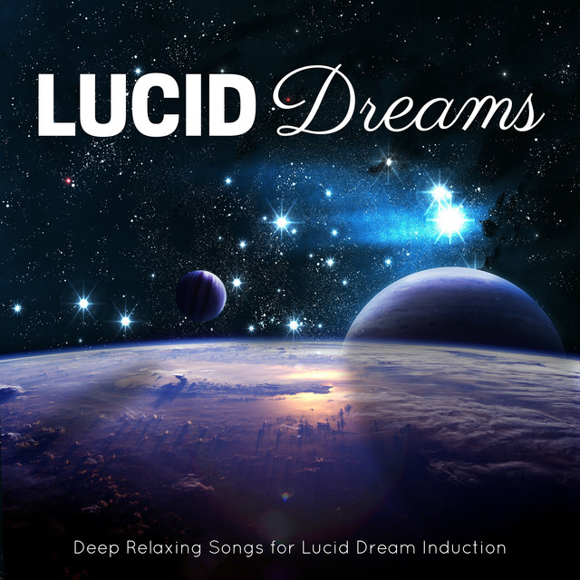 Lucid Dreams - Soft Sleeping Music for Self Hypnosis and Spiritual