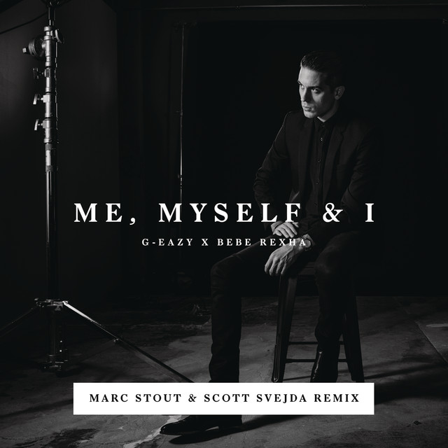 Me, Myself & I (Marc Stout & Scott Svejda Remix)