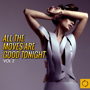 All the Moves Are Good Tonight, Vol. 2 Albumcover