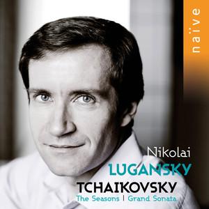 Tchaikovsky: Grand Sonata & The Seasons Albümü