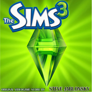 The Sims 3 - Steve Jablonsky