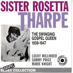 Sister Rosetta Tharpe Strange things happening everyday cover