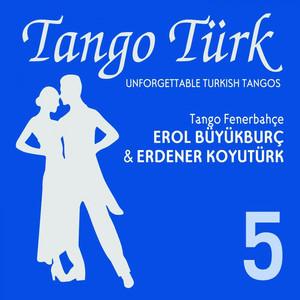 Tango Türk, Vol. 5 (Tango Fenerbahçe) Albümü
