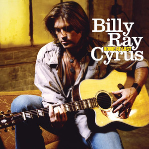 Home At Last - Billy Ray Cyrus