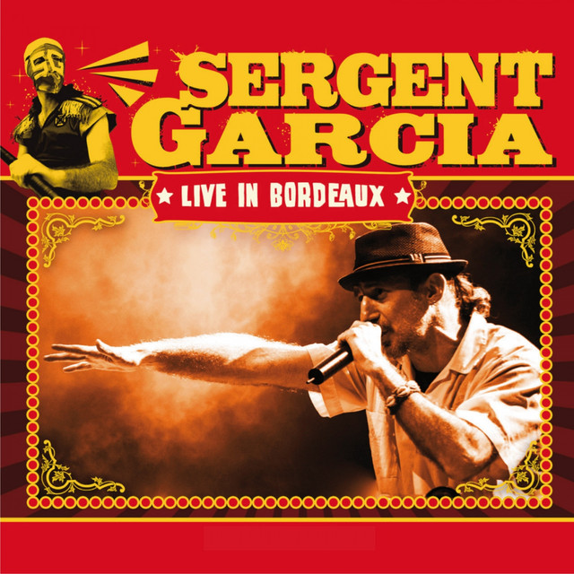 Album cover for Live In Bordeaux by Sergent Garcia