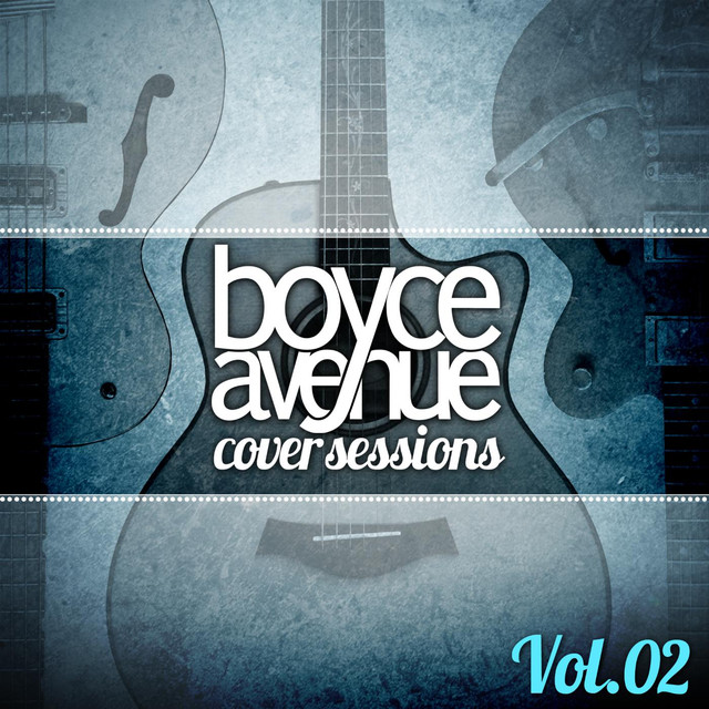 Album cover for Cover Sessions, Vol. 2 by Boyce Avenue