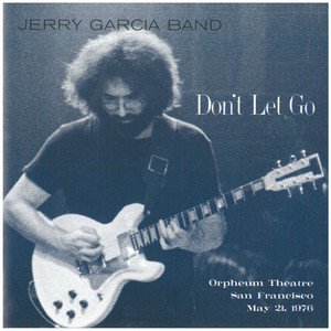 Jerry Garcia Band, Jerry Garcia Don't Let Go cover