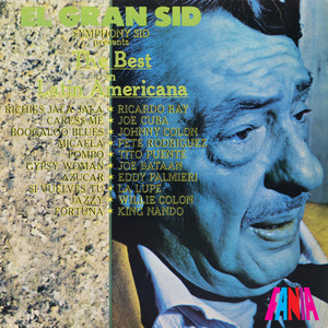 El Gran Sid, Symphony Sid Presents the Best in Latin Americana