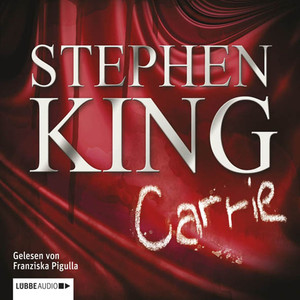Carrie (ungekürzt) Audiobook