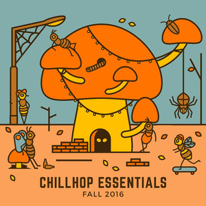 Chillhop Essentials - Fall 2016 album