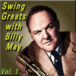 Swing Greats with Billy May, Vol. 1 album