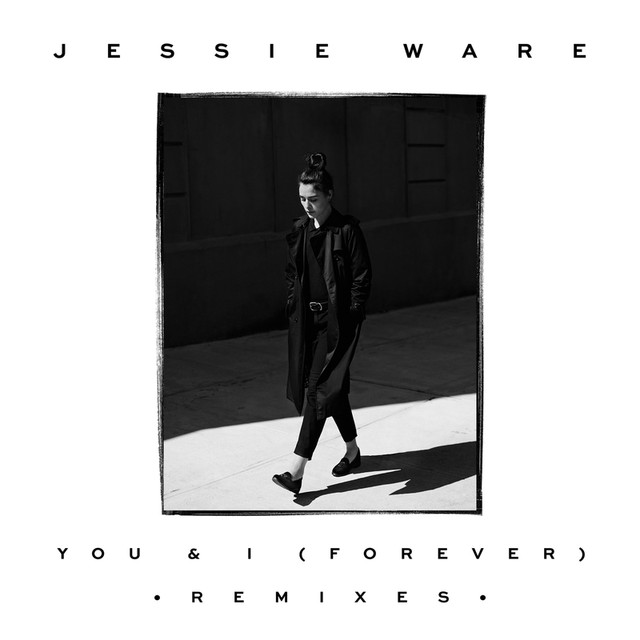 You & I (Forever) [Remixes]