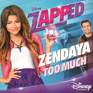 """Too Much (From """"Zapped"""") Albümü"""