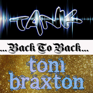 Back To Back: Tank & Toni Braxton album
