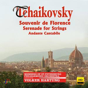 Tchaikovsky: Souvenir de Florence, Serenade for Strings & Andante cantabile Albümü