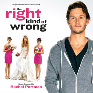 The Right Kind of Wrong (Original Motion Picture Soundtrack) Albumcover