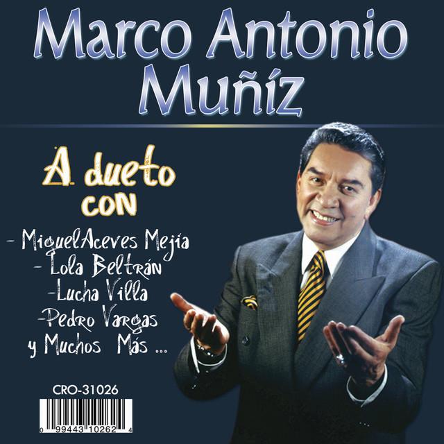Marco Antonio Muñiz Duetos