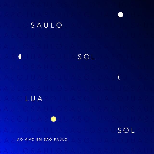 Sol Lua Sol, ao Vivo em São Paulo (Ao Vivo)